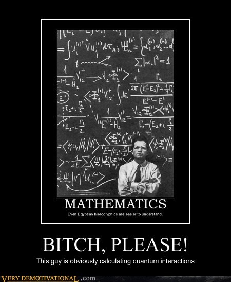 math,physics,Pure Awesome,quantum mechanics