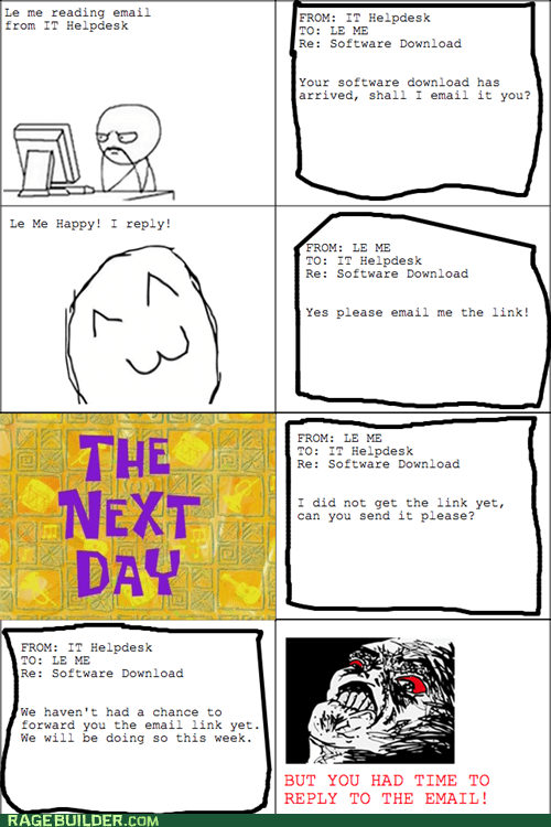 email,help desk,it,Rage Comics,raisin rage