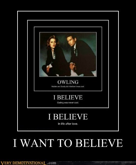 believe hilarious tag line x files