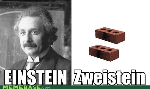 bricks,ein,einstein,german,Memes,puns,zwei