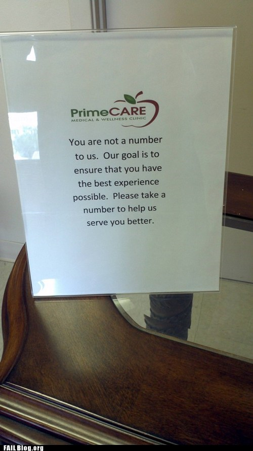 business,primecare,take a number,you are not a number