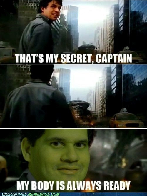 meme my body is ready reggie fils-aime The Avengers the hulk - 6300657408