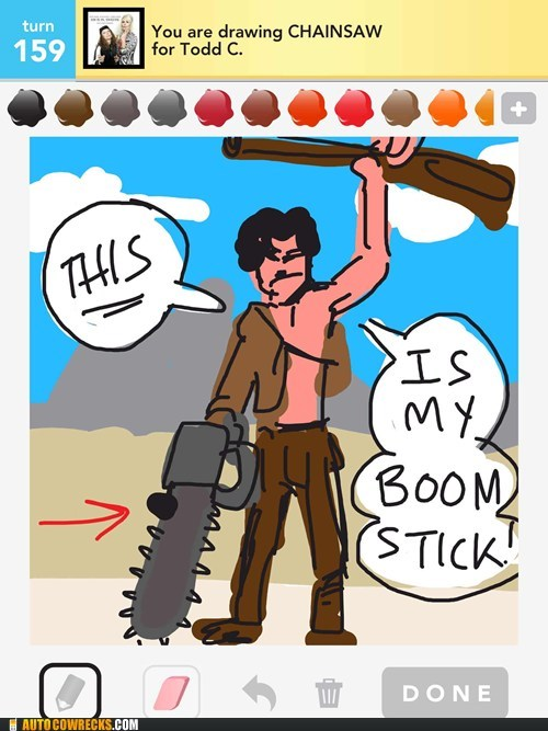 ash,boom stick,chainsaw,draw something,evil dead