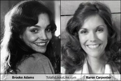 actor,brooke adams,funny,karen carpenter,Music,TLL