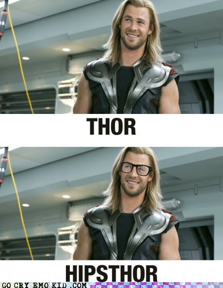 hipsterlulz,hipsters,pun,The Avengers,Thor