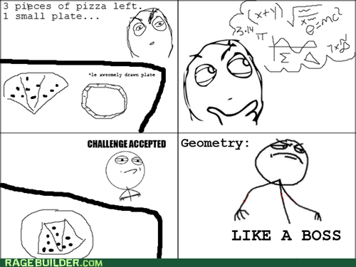 geometry math pizza Rage Comics truancy story - 6303723776