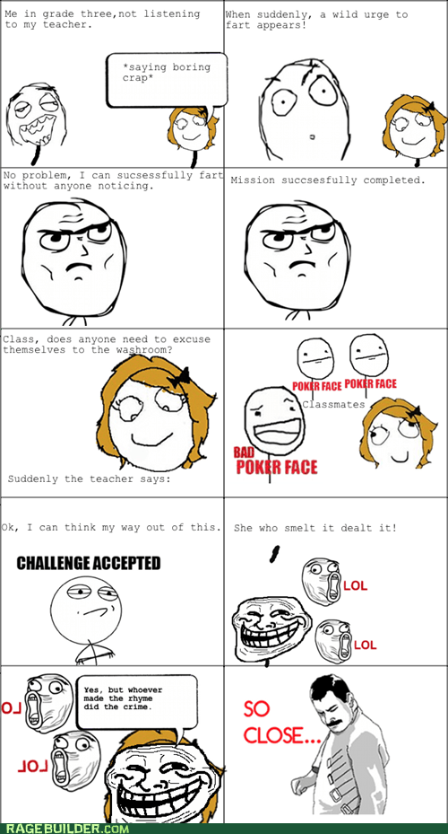 Challenge Accepted,fart,poker face,pooptimes,Rage Comics,truancy story