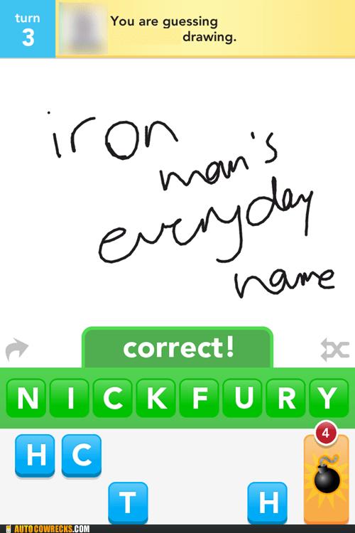 draw something,guessed correctly,Nick Fury,tony stark