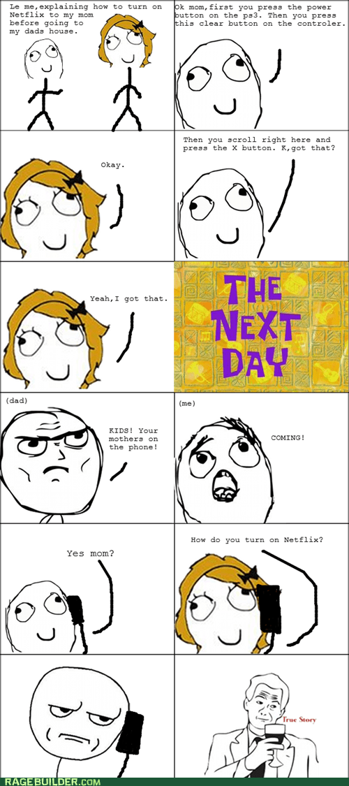netflix,parenting,Rage Comics,technologically impaired