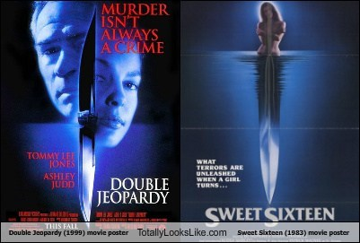 Double Jeopardy 1999 Movie Poster Totally Looks Like Sweet Sixteen 1983 Movie Poster Totally Looks Like