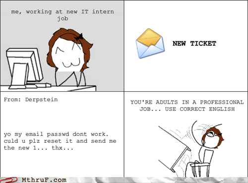 email helpdesk intern it it intern learn to type new email new ticket Rage Comics spelling support tech support typing - 6304613632