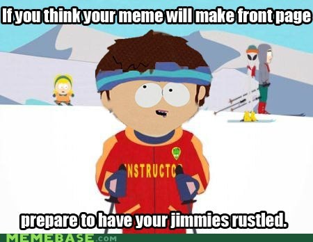a bad time jimmy Memes rustles ski instructor South Park - 6306410752