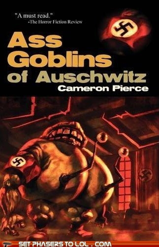 ass,auschwitz,best of the week,book covers,books,cover art,nazis,science fiction,wtf