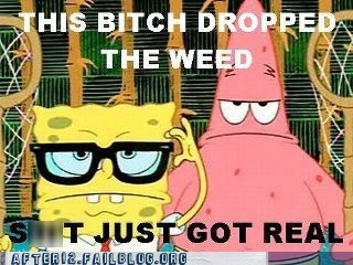dropped the weed,dropping the weed,patrick,patrick star,SpongeBob SquarePants,weed