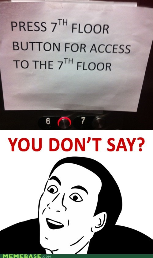 button floor heaven Memes seven you dont say - 6307629824