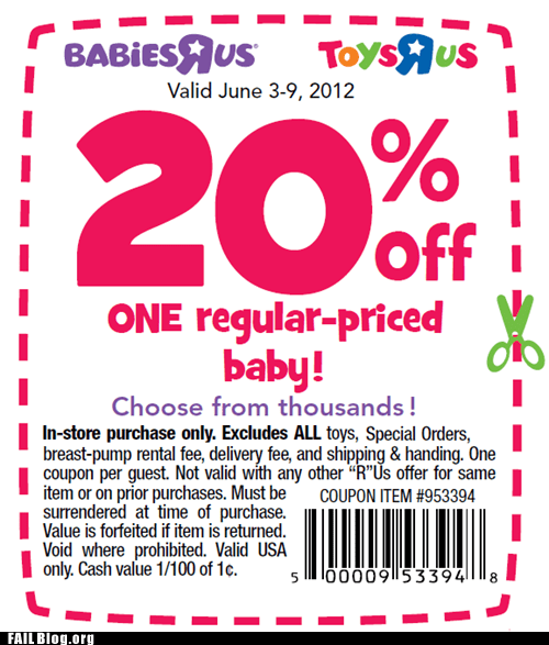 babies r us baby coupon fail nation g rated toys r us - 6308230400