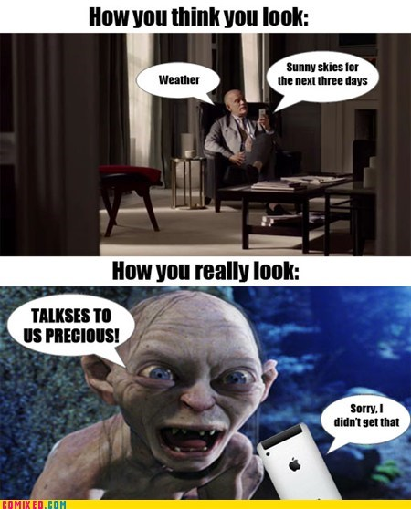 From the Movies,gollum,how i think i look,Lord of the Rings,siri