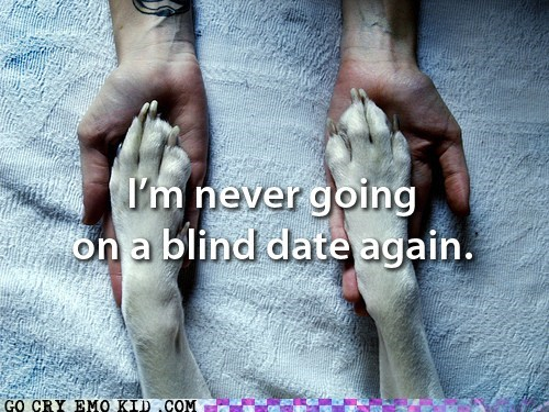 blind dates,dogs,hand holding,weird kid