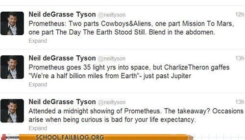 g rated light years Neil deGrasse Tyson prometheus Ridley Scott School of FAIL space