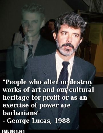 barbarians george lucas quote - 6310663680