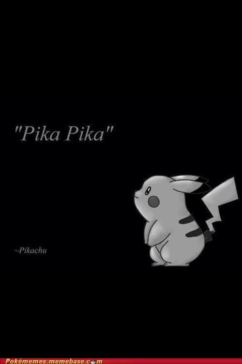 amazing pika pika pikachu Pokémans quote