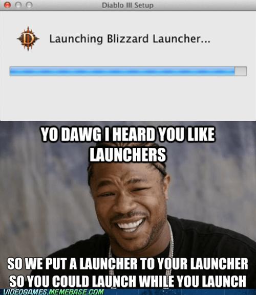 blizzard,diablo III,launchers,meme,yo dawg