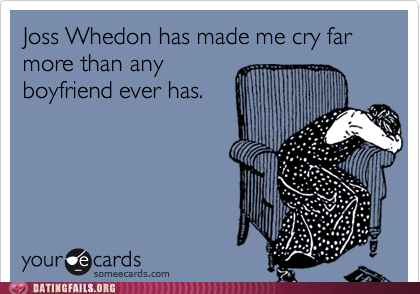 boyfriends crying Joss Whedon