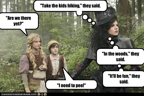 are we there yet,evil queen,fun,Hiking,lana parrilla,once upon a time,regina mills,They Said,woods