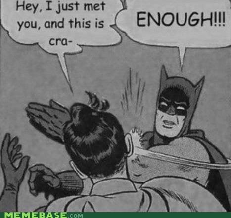 batman call me maybe carly rae jespen Memes - 6314730496