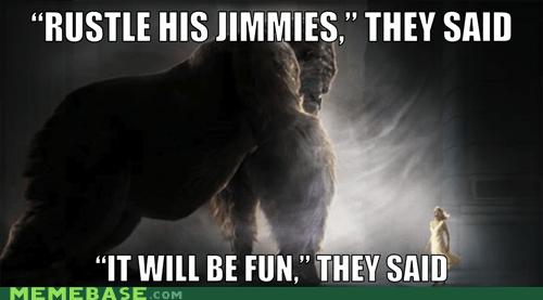 jimmies king kong Memes mighty joe young rustled - 6315242496