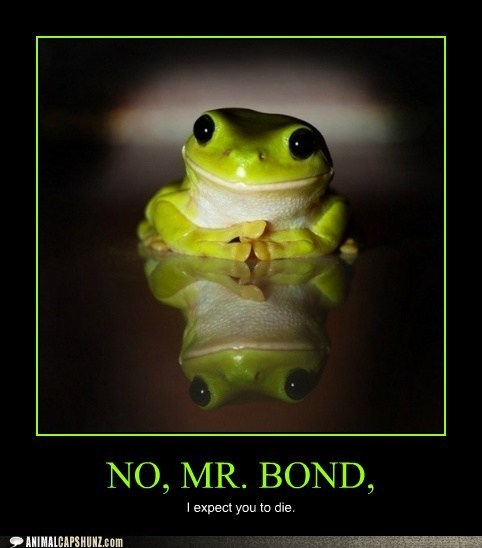 bond villain,cute,Death,die,frog,frogs,Hall of Fame,james bond,no-mr-bond,villain,villains