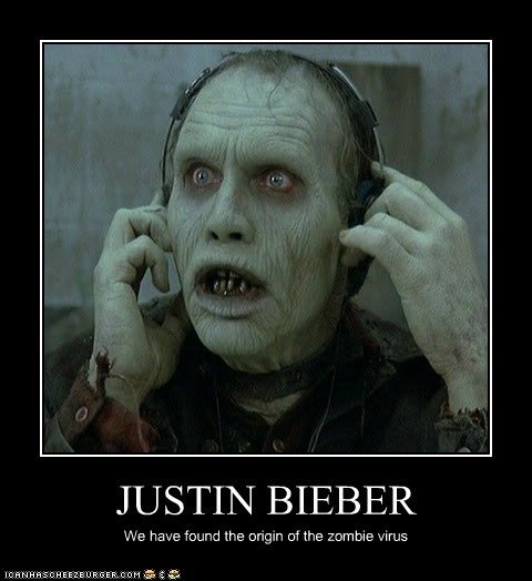 bad music,bub,justin bieber,origin,terrible,virus,zombie