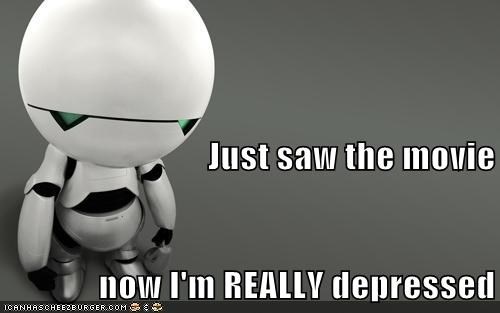 android cannot unsee depressed disappointed Hitchhiker's Gui Hitchhikers Guide To the Galaxy marvin Movie - 6316904448