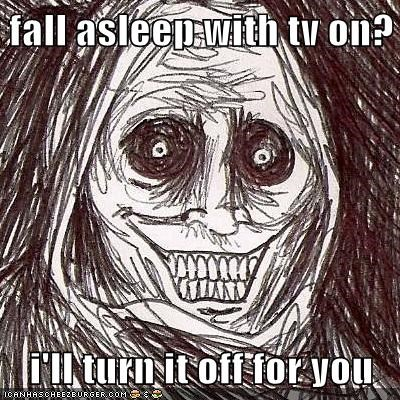 electricity,lights,sleep,The Shadowlurker,TV