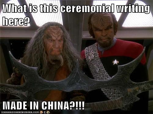 batleth,ceremony,made in china,Michael Dorn,Star Trek,TNG,Worf,writing