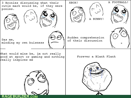 Bronies,cutie mark,forever alone,Rage Comics