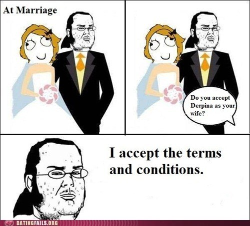 marriage,Rage Comics,terms and conditions,video game geek
