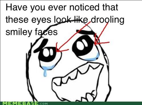 dripping eyes Rage Comics smiles tears - 6320485632