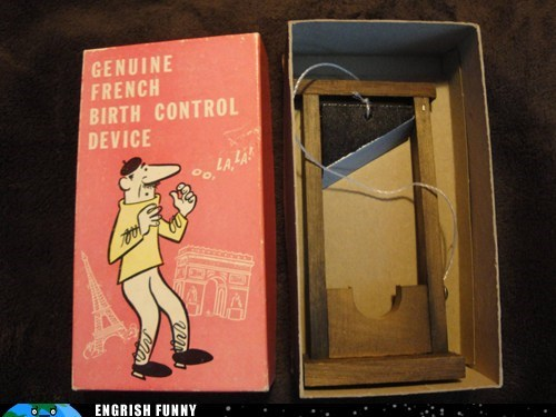 birth control,france,french,french birth control devi,french birth control device,french revolution,genuine french birth cont,genuine french birth control device,guillotine