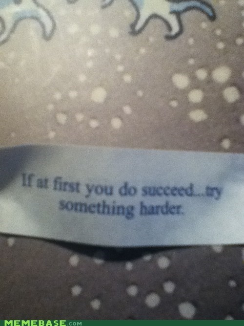 fortune cookie,IRL,Sad,success