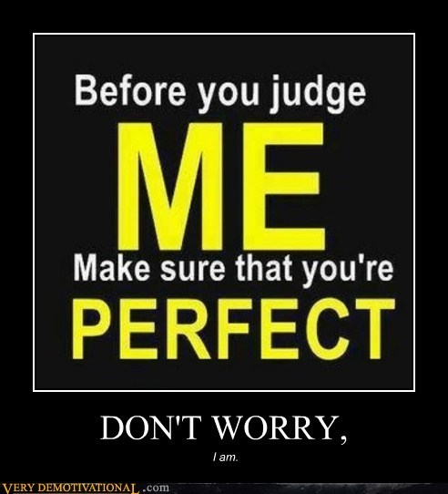 hilarious,jerk,judge,perfect