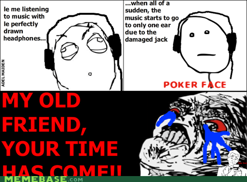 headphones,poker face,Rage Comics,raisin rage