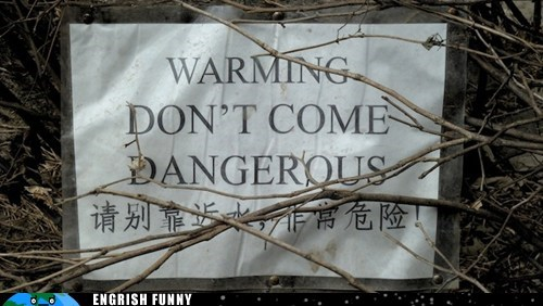 China,chinese,don't come dangerous,warming
