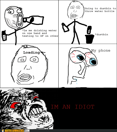 oh god Rage Comics threw phone away what have I done - 6324283648