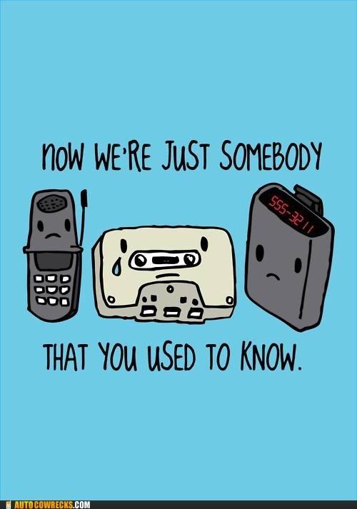 gotye Hall of Fame i-dont-miss-them nostalgia old technology - 6324355072