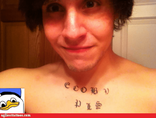 dolan g rated gooby pls meme tattoos Ugliest Tattoos - 6324438528