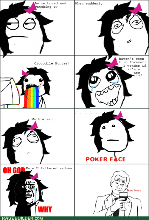 crocodile hunter oh god why poker face Rage Comics - 6324579328