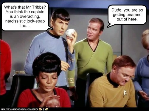 Captain Kirk,Leonard Nimoy,Nichelle Nichols,overacting,rude,Shatnerday,Spock,Star Trek,tribbles,uhura,William Shatner