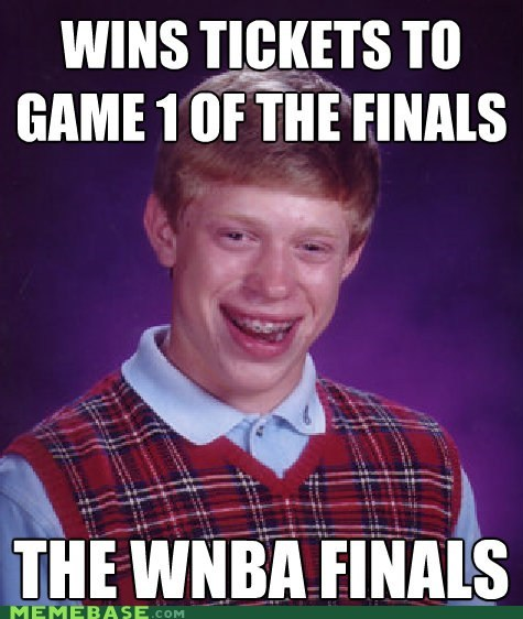 bad luck brian,basketball,finals,Memes,nba,WNBA,women