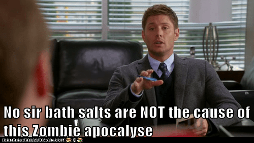 bath salts,dean winchester,jensen ackles,misconception,no,Supernatural,zombie